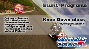 Superbike-Coach Knee Down classes